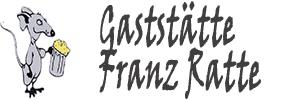 Gaststätte Franz Ratte